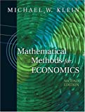 Mathematical Methods for Economics (2nd Edition) (0201726262) by Klein, Michael