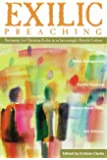 Exilic Preaching: Testimony for Christian Exiles in an Increasingly Hostile Culture