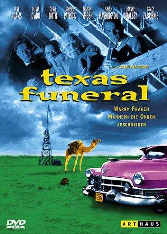 Texas Funeral - Warum Frauen Männern die Ohren abschneiden