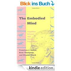 The Embodied Mind: Cognitive Science and Human Experience (English Edition)