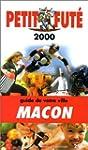 Macon 2000, le Petit Fute (Reserve Hy...