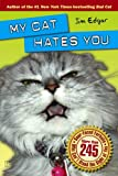 My Cat Hates You (1416598375) by Edgar, Jim