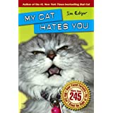 My Cat Hates You ~ Jim Edgar
