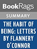Image of The Habit of Being: Letters by Flannery O'Connor | Summary & Study Guide