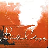 Say Hi to the Bad Guy by Bloodlined Calligraphy (2002-01-01)