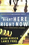Right Here, Right Now: Everyday Mission for Everyday People (Shapevine)