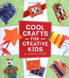 Cool Crafts for Creative Kids