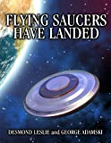img - for Flying Saucers Have Landed book / textbook / text book