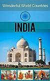 Wonderful World Countries: India