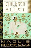 Children of the Alley: A Novel (0385264739) by Mahfouz, Naguib