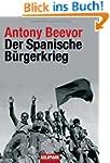 Der Spanische B�rgerkrieg
