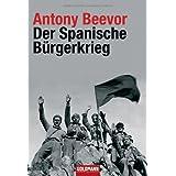 """Der Spanische B�rgerkriegvon """"Antony Beevor"""""""
