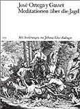 Meditationen über die Jagd. (3421012628) by Ortega y Gasset, Jose