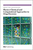 img - for Physico-Chemical and Computational Approaches to Drug Discovery: RSC (RSC Drug Discovery) book / textbook / text book