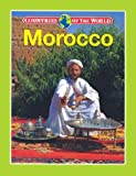 img - for Morocco (Countries of the World (Gareth Stevens)) book / textbook / text book