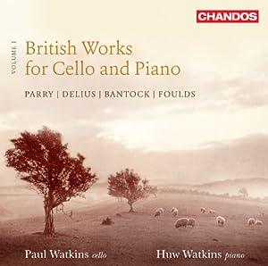 British Works For Cello/ Piano Vol.1 (Paul Watkins/ Huw Watkins) (Chandos: CHAN 10741)