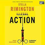 Illegal Action   Stella Rimington