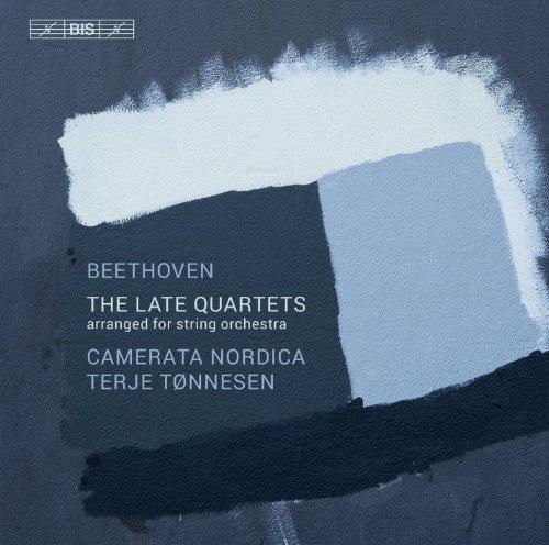 beethoven-the-late-quartets-camerata-nordica-terje-toennesen-bis-bis1096