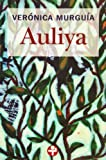 Auliya (Biblioteca Era) (Spanish Edition)