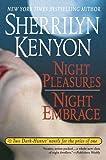 Night Pleasures/Night Embrace