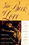 The Book of Love: Writers and their Love Letters (0452275946) by Davidson, Cathy N.