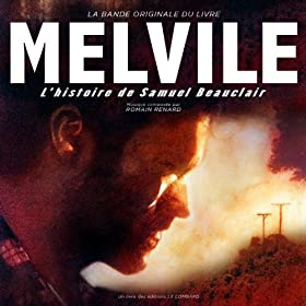 Melvile (Original Motion Picture Soundtrack) (L'histoire de Samuel Beauclair)
