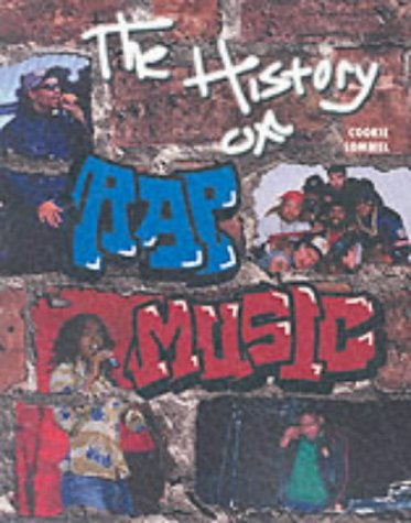The History of Rap Music (African-American Achievers)