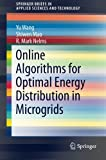 img - for Online Algorithms for Optimal Energy Distribution in Microgrids (SpringerBriefs in Applied Sciences and Technology) book / textbook / text book