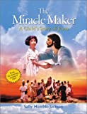 img - for The Miracle Maker: A Child's Story of Jesus (From the stunning animated film) book / textbook / text book