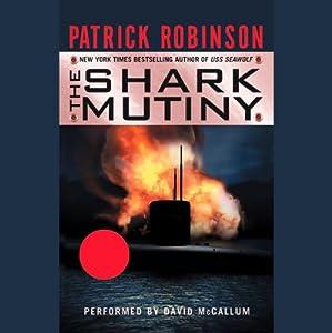 Shark Mutiny | [Patrick Robinson]