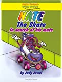 Sole Shoes: Nate the Skate in Search of His Mate