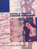 Bloom & Fawcett :  concise histology /