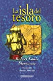 La Isla del Tesoro (Spanish Edition) (9583007455) by Robert Louis Stevenson