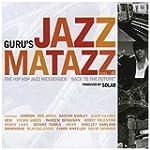 Guru's Jazzmatazz Vol.4