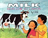 Milk: From Cow to Carton (Lets-Read-and-Find-Out Book)