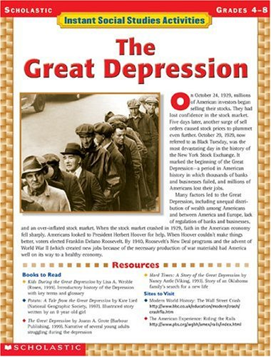 The Great Depression: Grades 4-8 (Instant Social Studies Activities)