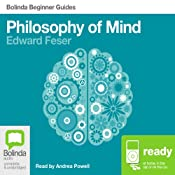 Philosophy of Mind: Bolinda Beginner Guides | [Edward Feser]