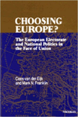 Choosing Europe?: The European Electorate and National Politics in the Face of Union PDF