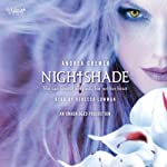 Nightshade (       UNABRIDGED) by Andrea Cremer Narrated by Rebecca Lowman