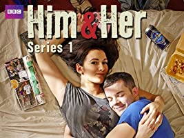 Him and Her - Season 1