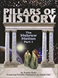 Pillars of History-the Hebrew Nation (Part 1)