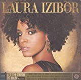 Let the Truth Be Told - Laura Izibor