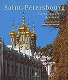echange, troc Alexandre Orloff, Dimitri Chvidkovski - Saint-Pétersbourg : L'Architecture des tsars