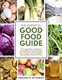The Essential Good Food Guide: The