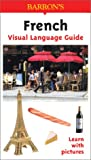 French Visual Language Guide (Visual Language Guides)