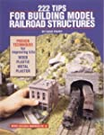 222 Tips for Building Model Railroad...