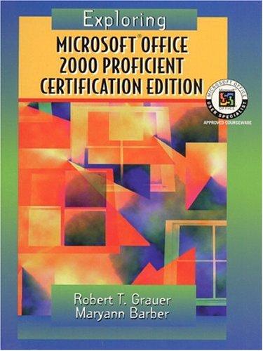 Exploring Microsoft Office Professional  2000, Proficient Certification Edition