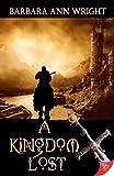 A Kingdom Lost