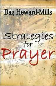 Strategies for Prayer: Dag Heward-Mills: 9780796308177