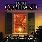 The Christmas Lamp: A Novella | Lori Copeland